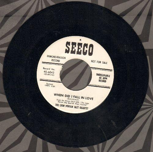 Merian, Leon Jazz Quartet - When Did I Fall In Love/Marie's Law (DJ advance pressing) - NM9/ - 45 rpm Records