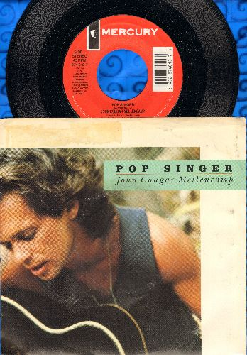 Mellencamp, John Cougar - Pop Singer/J.M.'s Question (with picture sleeve) - NM9/VG7 - 45 rpm Records