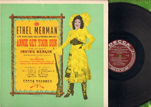 Merman, Ethel - Annie Get Your Gun - Original Cast Production of Irving Berlin Broadway Hit. (Vinyl MONO LP record, burgundy label pressing) - EX8/EX8 - LP Records