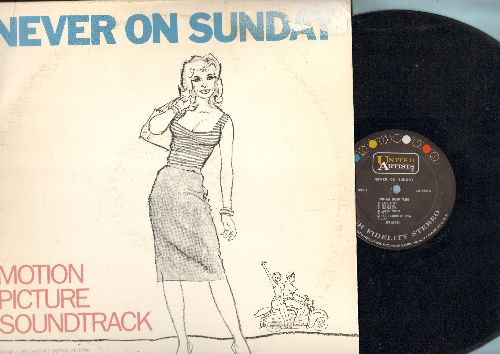 Mercouri, Melina - Never On Sunday - Original Motion Picture Sound Track - includes the title song by Melina Mercouri (Vinyl STEREO LP record, NICE condition!) - EX8/EX8 - LP Records