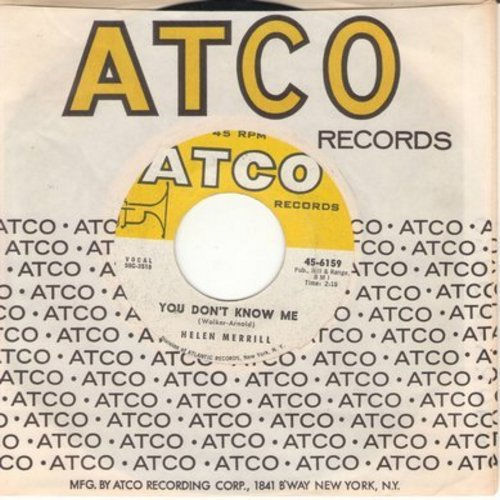 Merrill, Helen - You Don't Know Me/I'm So Lonesome I Could Cry (with Atco company sleeve) - EX8/ - 45 rpm Records