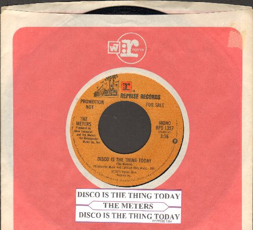 Meters - Disco Is The Thing Today (double-A-sided DJ advance pressing with juke box label and Reprise company sleeve) - NM9/ - 45 rpm Records