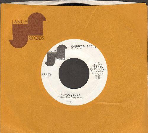 Mungo Jerry - Johnny B. Badde/My Friend (DJ advance pressing with Janus company sleeve) - NM9/ - 45 rpm Records