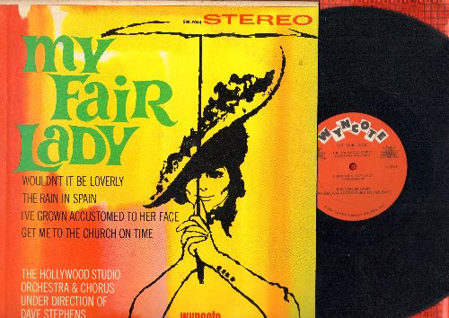 Hollywood Studio Orchestra - My Fair Lady - Wouldn't It Be Loverly, The Rain In Spain, Get Me To The Church On Time (Vinyl STEREO LP record) - EX8/EX8 - LP Records