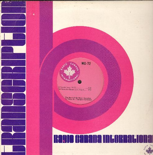 Royal Canadian Air Force Air Transport Command Band - O Canada (cuts 1 + 3) 1:09 minutes/God Save The Queen (cuts 2 & 4) 1:07 minutes (RARE one-sided 12 inch Maxi Single) - NM9/ - Maxi Singles