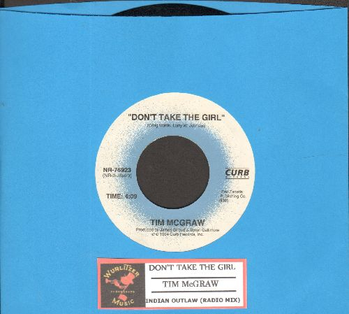 McGraw, Tim - Don't Take The Girl (ULTRA-Sentimental Country Ballad)/Indian Outlaw (with juke box label) - NM9/ - 45 rpm Records