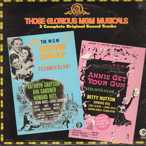 Show Boat, Annie Get Your Gun - Those Golden MGM Musicals - 2 complete original Sound Tracks (2 vinyl STEREO LP record set, gate-fold cover) - M10/NM9 - LP Records