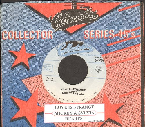 Mickey & Sylvia - Love Is Strange/Dearest (double-hit re-issue with company sleeve and juke box label) - NM9/ - 45 rpm Records