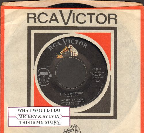 Mickey & Sylvia - This Is My Story/What Would I Do (DREAMY Doo-Wop double-hitter with RCA company sleeve and juke box label) - EX8/ - 45 rpm Records