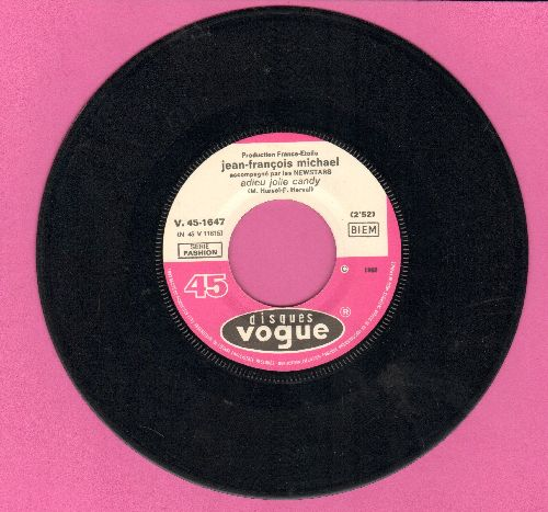 Michael, Jean-Francois - Adieu Jolie Candy/Francine (Instrumental by Les Newstars) (French Pressing, sung in French) - EX8/ - 45 rpm Records