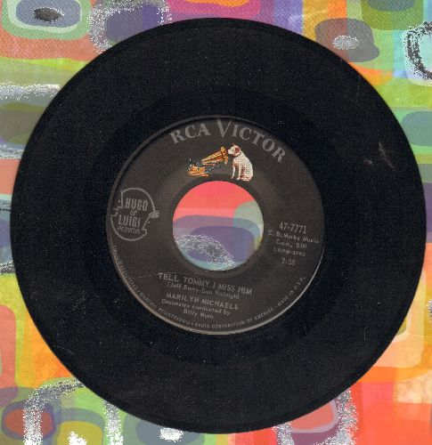 Michaels, Marilyn - Tell Tommy I Miss Him (Answer to -Tell Laura I Love Her-)/Everyone Was There But You - VG7/ - 45 rpm Records