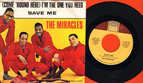 Miracles - Save Me/(Come 'Round Here) I'm The One You Need (with picture sleeve) (bb) - NM9/EX8 - 45 rpm Records