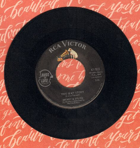 Mickey & Sylvia - This Is My Story/What Would I Do (DREAMY Doo-Wop double-hitter with RCA company sleeve) - EX8/ - 45 rpm Records