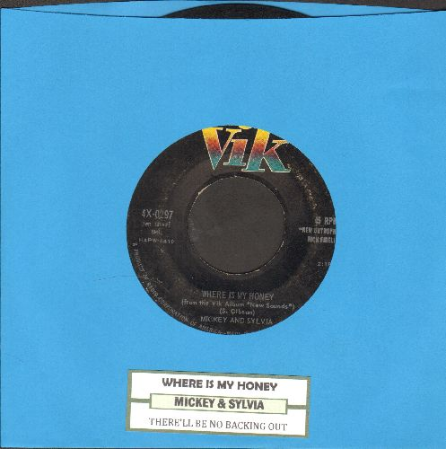 Mickey & Sylvia - Where Is My Honey/There'll Be No Backin' Out (with juke box label) - VG7/ - 45 rpm Records