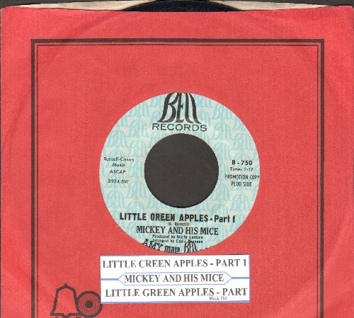 Mickey & His Mice - Little Green Apples (Parts 1 + 2) (DJ advance pressing with Bell company sleeve and juke box label) - NM9/ - 45 rpm Records