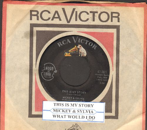 Mickey & Sylvia - This Is My Story/What Would I Do (DREAMY Doo-Wop double-hitter with RCA company sleeve and juke box label) - NM9/ - 45 rpm Records