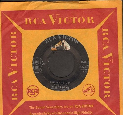 Mickey & Sylvia - This Is My Story/What Would I Do (DREAMY Doo-Wop double-hitter with RCA company sleeve) - NM9/ - 45 rpm Records