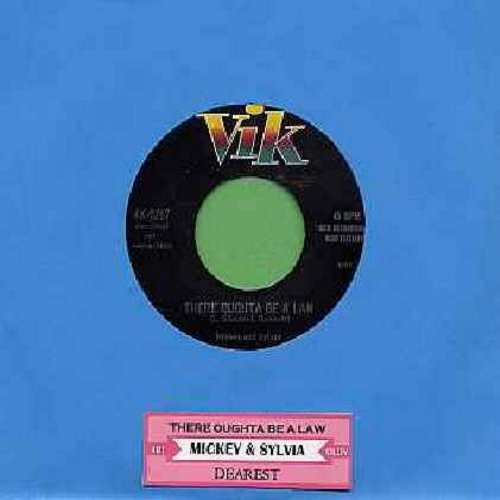Mickey & Sylvia - There Oughta Be A Law/Dearest (with juke box label) - VG7/ - 45 rpm Records