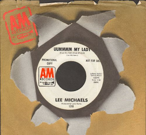 Michaels, Lee - Uummmm My Lady/What Now America  (DJ advance pressing with A&M company sleeve) - NM9/ - 45 rpm Records
