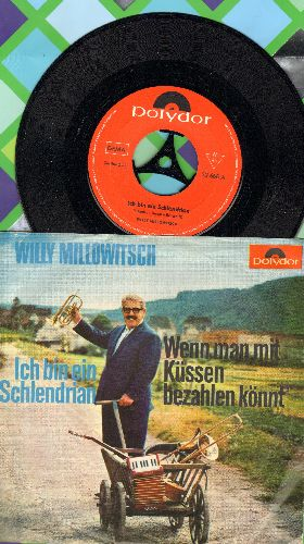 Millowitsch, Willy - Wir sind alle kleine Suenderlein ('s war immer so)/Weil der Schweizer Kaes' (with picture sleeve) (German Pressing, sung in German) (Hit title is artist's signature song, featured frequently during 1970s German TV productions and tele
