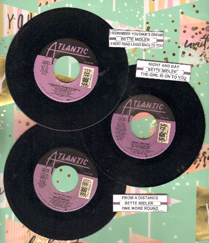 Midler, Bette - 3 Pack of first issue 45s with juke box labels. Hits include I Remember You/From A Distance/Night And Day. GREAT for a juke box or as a gift! - EX8/ - 45 rpm Records