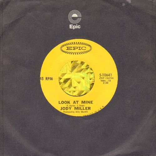 Miller, Jody - Safe In These Lovin' Arms Of Mine/Look At Mine (with Epic company sleeve) - NM9/ - 45 rpm Records