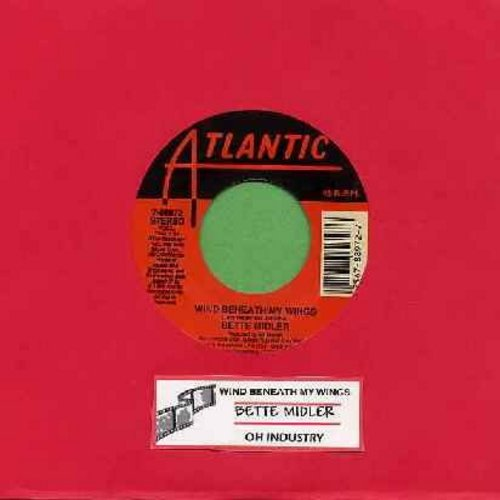 Midler, Bette - Wind Beneath My Wings/Oh Industry (both songs from film -Beaches, with juke box label) - EX8/ - 45 rpm Records