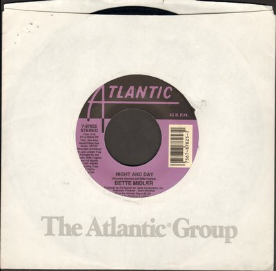 Midler, Bette - Night And Day/The Girl Is On To You (with Atlantic company sleeve) - NM9/ - 45 rpm Records