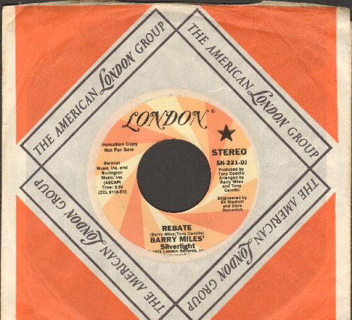 Miles', Barry Silverlight - Rebate (double-A-sided DJ advance pressing with MONO and STEREO version with London company sleeve) - NM9/ - 45 rpm Records