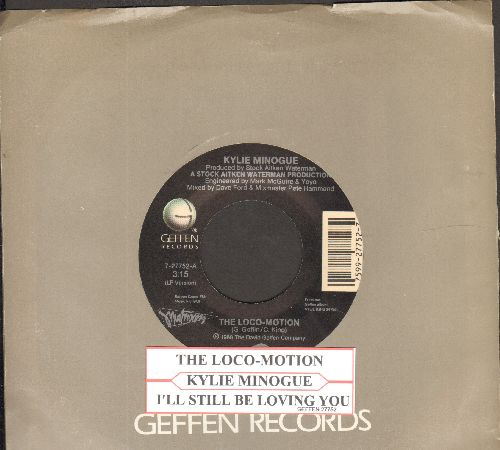 Minogue, Kylie - The Loco-Motion/I'll Still Be Loving You (with juke box label and company sleeve) - VG7/ - 45 rpm Records