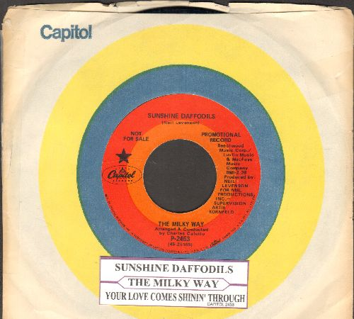 Milky Way - Sunshine Daffodils/Your Love Comes Shinin' Through (DJ advance pressing with juke box label and Capitol company sleeve) - NM9/ - 45 rpm Records