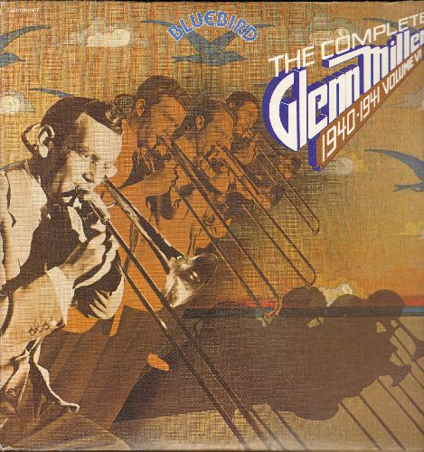 Miller, Glenn - The Complete Glenn Miller 1940-1941 Vol. 6 (2 vinyl LP record set, gate-fold cover): Frenesi, Ida! Sweet As Apple Cider, The One I Love, more! - NM9/EX8 - LP Records