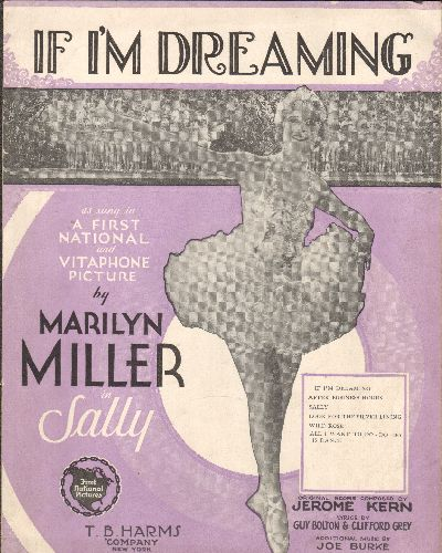 Kern, Jerome - If I'm Dreaming - Vintage SHEET MUSIC for the song featured in 1929  film -Sally-  (BEAUTIFUL cover art featurning star Marilyn Miller!) - EX8/ - Sheet Music