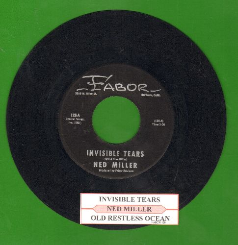 Miller, Ned - Invisible Tears/Old Restless Ocean (with juke box label) - NM9/ - 45 rpm Records