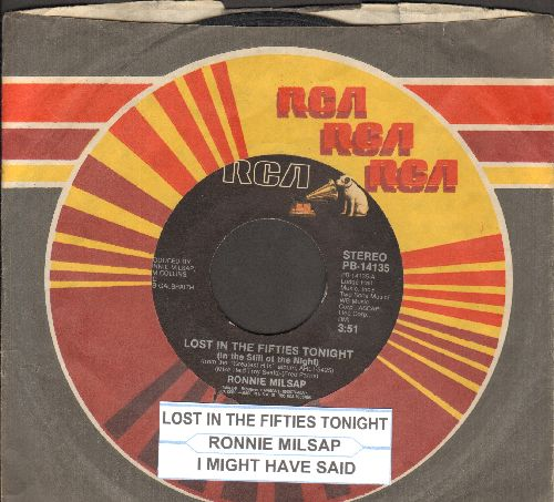 Milsap, Ronnie - Lost In The Fifties Tonight In The Still Of The Night)/I May Have Said (with juke box label and RCA company sleeve) - VG7/ - 45 rpm Records