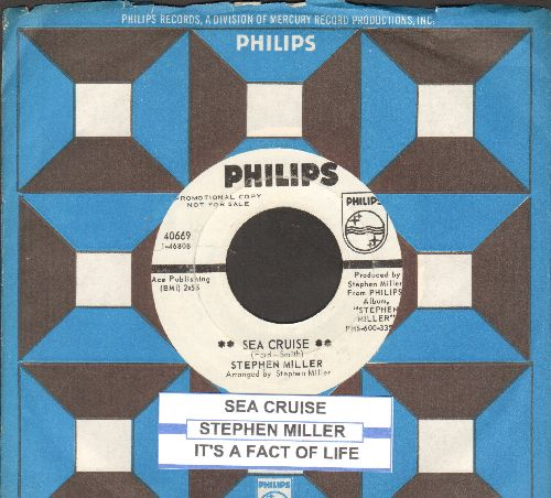 Miller, Stephen - Sea Cruise/It's A Fact Of Life (DJ advance pressing with juke box label and Philips company sleeve) - NM9/ - 45 rpm Records
