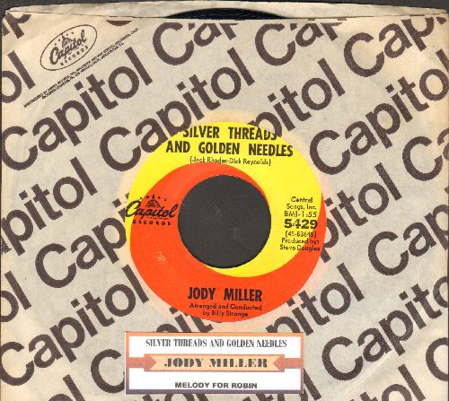 Miller, Jody - Silver Threads And Golden Needles/Melody For Robin (with juke box label Capitol company sleeve) - EX8/ - 45 rpm Records