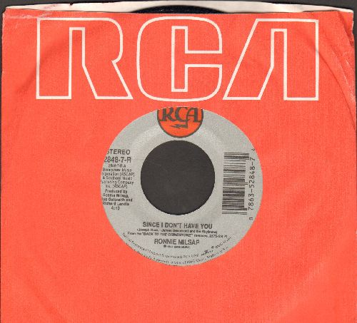 Milsap, Ronnie - Since I Don't Have You/I Ain't Gonna Cry No More (with RCA company sleeve) - NM9/ - 45 rpm Records