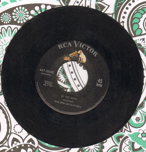 Miller, Glenn & His Orchestra - In The Mood (ALL-TIME #1 BIG BAND TUNE!)/A String Of Pearls (1960s pressing) - EX8/ - 45 rpm Records