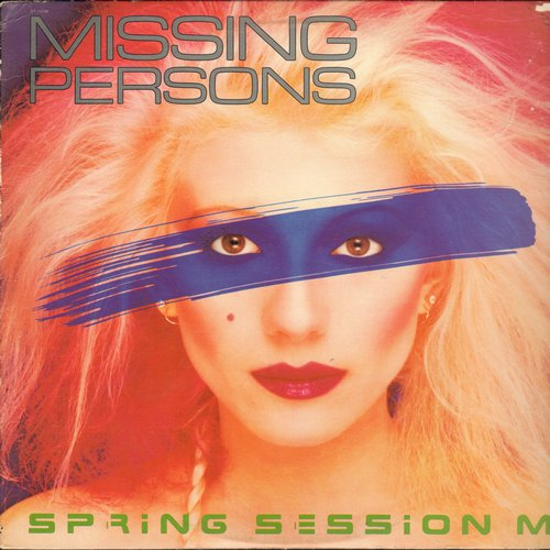 Missing Persons - Spring Session M: Destination Unknown, Windows, Walking In L.A., Tears, No Way Out (Vinyl STEREO LP record) - NM9/EX8 - LP Records
