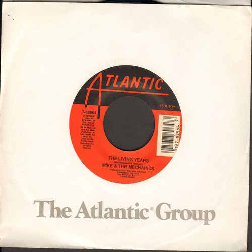 Mike & The Mechanics - The Living Years (tear jerker)/Too Many Friends - M10/ - 45 rpm Records