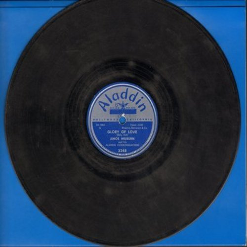 Milburn, Amos - Glory Of Love/Baby, Baby, All The Time (10 inch 78rpm record) - VG6/ - 78 rpm
