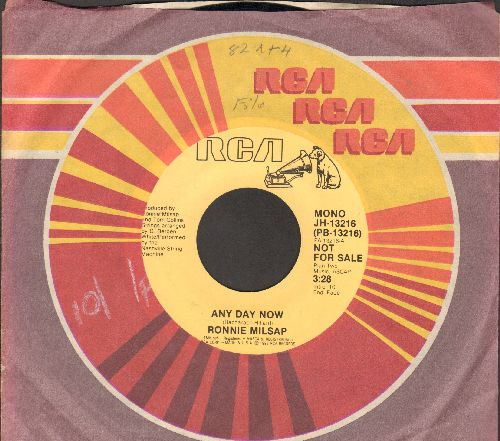 Milsap, Ronnie - Any Day Now (VERY NICE update of the Jerry Butler R&B Classic!) (double-A-sided DJ advance pressing with RCA company sleeve) - NM9/ - 45 rpm Records