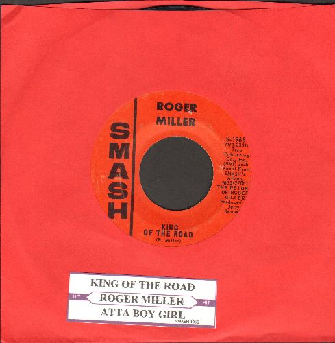 Miller, Roger - King Of The Road/Atta Boy Girl (with juke box label) - EX8/ - 45 rpm Records