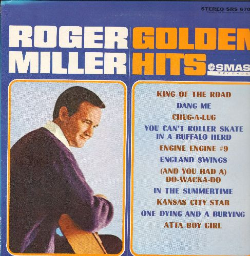 Miller, Roger - Golden Hits: King Of The Road, Engine #9, You Can't Roller Skate In A Buffalo Herd, England Swings (Vinyl STEREO LP record, 1980s issue of vintage recordings) - NM9/NM9 - LP Records