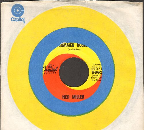 Miller, Ned - Summer Roses/Right Behind These Lips (with Capitol company sleeve) - NM9/ - 45 rpm Records