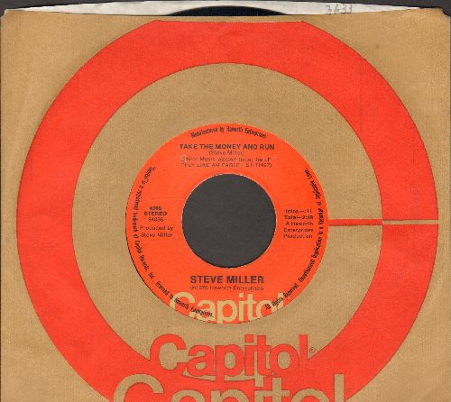 Miller, Steve - Take The Money And Run/Sweet Maree (with Capitol company sleeve) - EX8/ - 45 rpm Records