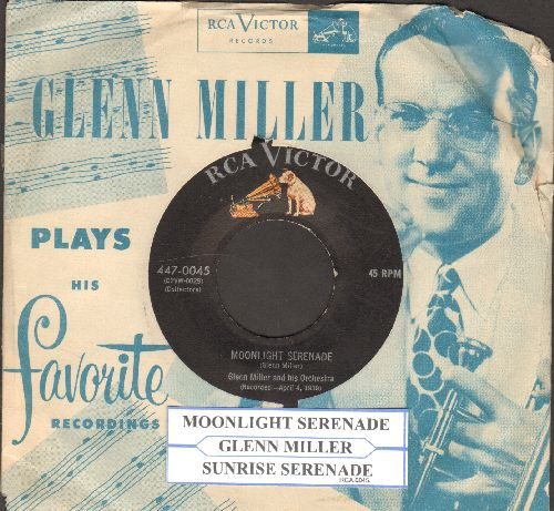 Miller, Glenn & His Orchestra - Moonlight Serenade (SLOW-DANCE FAVORITE!)/Sunrise Serenade (1950s re-issue with RCA company sleeve and juke box label) - EX8/ - 45 rpm Records