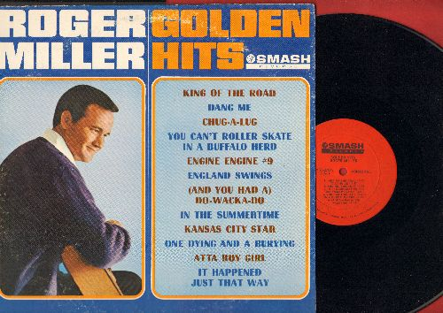 Miller, Roger - Golden Hits: King Of The Road, Engine #9, In The Summertime, You Can't Roller Skate In A Buffalo Herd, England Swings (Vinyl MONO LP record) - EX8/VG7 - LP Records