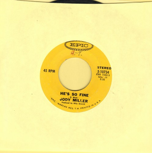 Miller, Jody - He's So Fine (FANTASTIC Up-Tempo Version of the Chiffons Hit)/You Number Two - VG7/ - 45 rpm Records